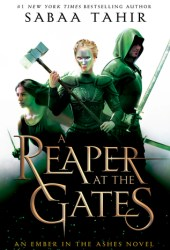 A Reaper at the Gates (An Ember in the Ashes, #3) Book Pdf