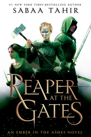 A Reaper at the Gates (An Ember in the Ashes, #3) Book Pdf ePub