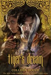 Tiger's Dream (The Tiger Saga #5) Pdf Book