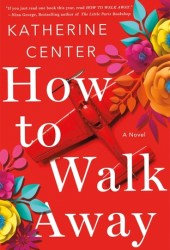 How to Walk Away Book Pdf