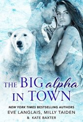 The Big Alpha in Town Pdf Book