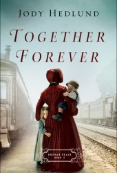 Together Forever (Orphan Train, #2) Pdf Book