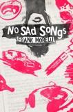 No Sad Songs by Frank Morelli