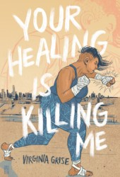 Your Healing is Killing Me Pdf Book