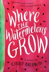 Where the Watermelons Grow Pdf Book