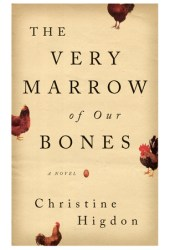 The Very Marrow of Our Bones Pdf Book