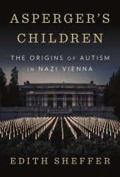 Asperger's Children: The Origins of Autism in Nazi Vienna Pdf Book