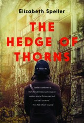 The Hedge of Thorns: A Novel