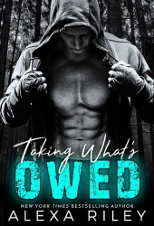 Taking What's Owed (Forced Submission, #7) Pdf Book