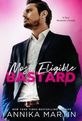 Most Eligible Bastard Pdf Book