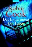 Das Experiment / Das Labor