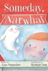 Someday, Narwhal Pdf Book