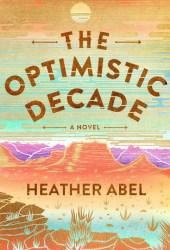 The Optimistic Decade Pdf Book