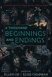A Thousand Beginnings and Endings Pdf Book