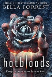 Hotbloods (Hotbloods, #1) Book Pdf