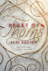 Heart of Thorns (Heart of Thorns, #1) Pdf Book