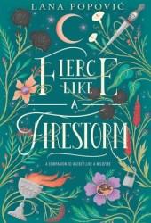 Fierce Like a Firestorm (Hibiscus Daughter, #2)