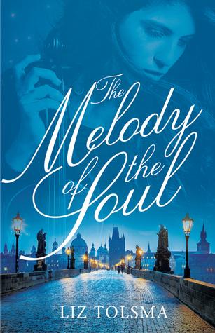 Melody of the Soul Liz Tolsma