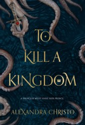 To Kill a Kingdom Pdf Book