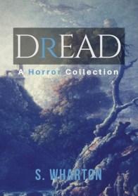 Dread by Shah Wharton