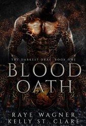 Blood Oath (Darkest Drae, #1) Book Pdf