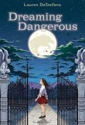 Dreaming Dangerous Pdf Book