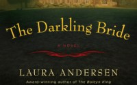 REVIEW:  THE DARKLING BRIDE by Laura Andersen