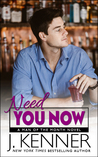 Need You Now (Man of the Month, #3)