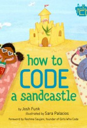 How to Code a Sandcastle (How to Code with Pearl & Pascal, #1) Pdf Book