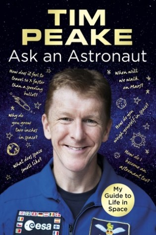 Ask an Astronaut: My Guide to Life in Space Book Pdf ePub