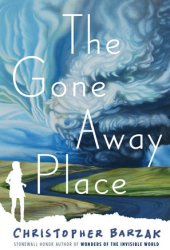 The Gone Away Place Pdf Book