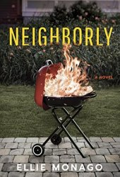 Neighborly: A Novel Pdf Book