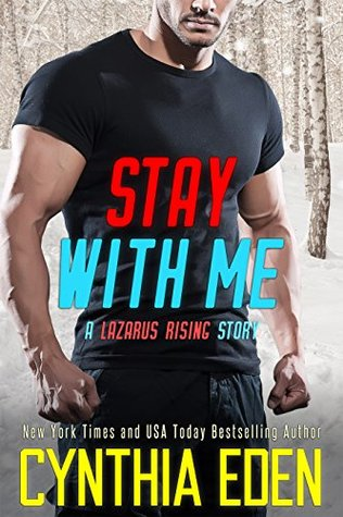 Stay With Me (Lazarus Rising #3)