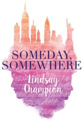 Someday, Somewhere