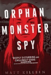 Orphan Monster Spy Pdf Book