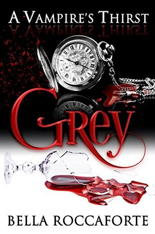 Grey (A Vampire's Thirst, #2)