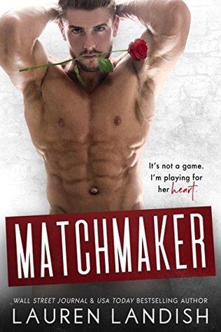 Matchmaker (Irresistible Bachelors #6)
