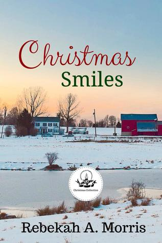 Christmas Smiles (Christmas Collection)