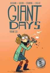 Giant Days, Vol. 6 (Giant Days #6) Pdf Book