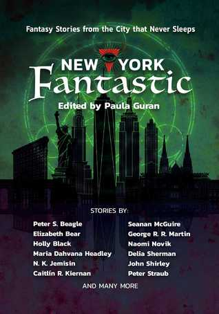 New York Fantastic: Fantasy Stories from the City that Never Sleeps