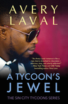 A Tycoon's Jewel: A Sin City Tycoon's Novel