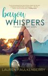 Bayou Whispers