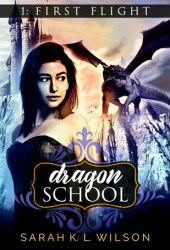 First Flight (Dragon School #1) Book Pdf