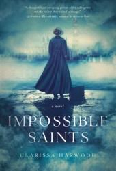 Impossible Saints Pdf Book