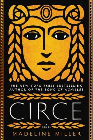 Circe (Miller, Madeline) | July 18th @ 5:45 PM