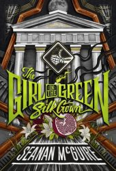 The Girl in the Green Silk Gown (Ghost Roads #2) Pdf Book