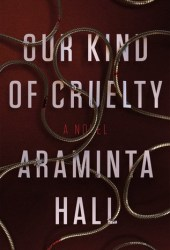 Our Kind of Cruelty Book Pdf