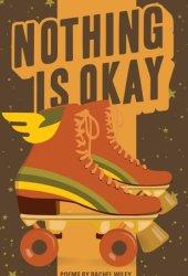 Nothing Is Okay Pdf Book