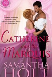 Catherine and the Marquis (Bluestocking Brides Book 4) Book Pdf