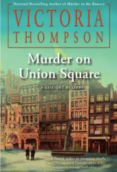 Murder on Union Square (Gaslight Mystery, #21) Pdf Book